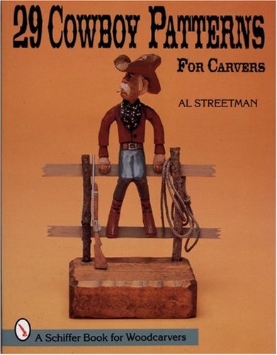 9780764301872: 29 Cowboy Patterns for Carvers (Schiffer Book for Woodcarvers)