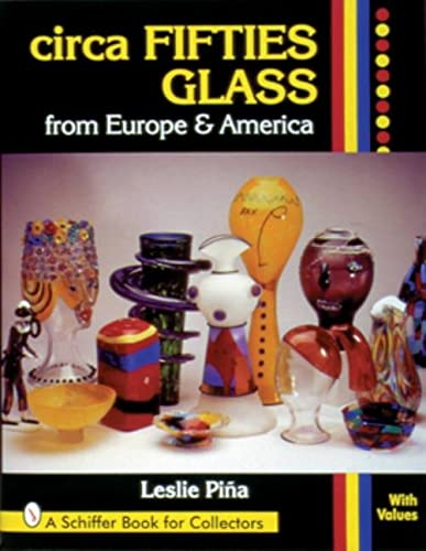 Circa Fifties Glass from Europe & America