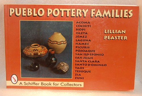 Pueblo Pottery Families: Acoma, Cochiti, Hopi, Isleta,: Peaster, Lillian