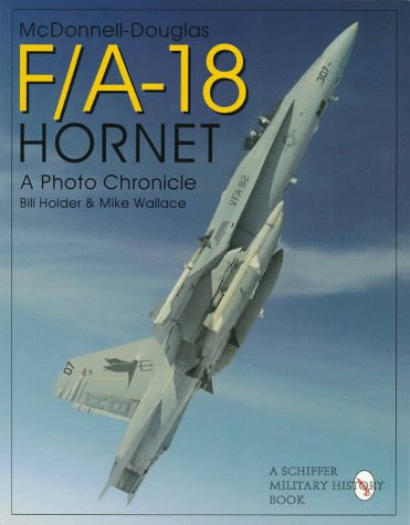 McDonnell Douglas F/A-18 Hornet : A Photo: Bill Holder; Mike