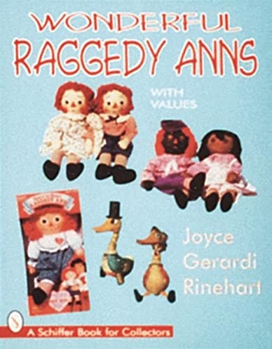 9780764302770: Wonderful Raggedy Anns (Schiffer Book for Woodcarvers)