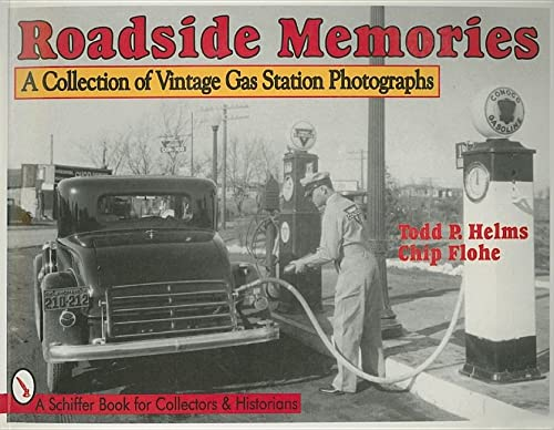 9780764302787: Roadside Memories: A Collection of Vintage Gas Station Photographs