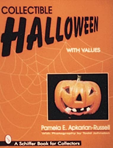 9780764302817: Collectible Halloween With Values (A Schiffer Book for Collectors)