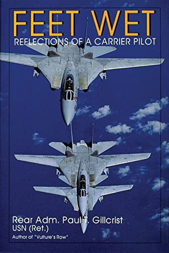 9780764302848: Feet Wet: Reflections of a Carrier Pilot (Schiffer Military History)