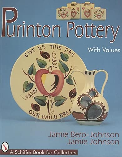9780764302909: Purinton Pottery (Schiffer Book for Collectors)