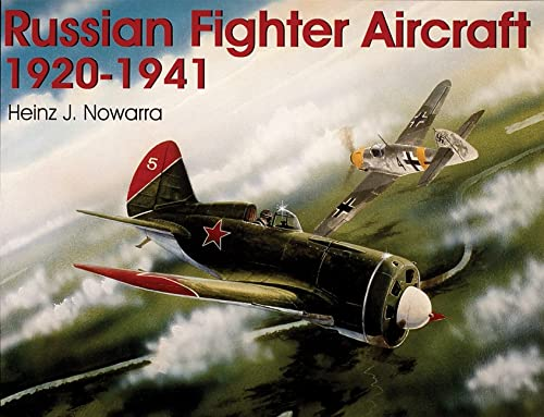 9780764302947: Russian Fighter Aircraft 1920-1941: (Schiffer Military History)