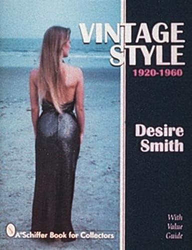 Vintage Style: 1920-1960 (Hardcover): Desire Smith