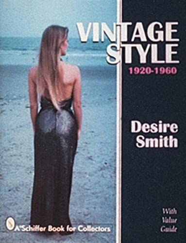 9780764303029: Vintage Style: 1920-1960 (Schiffer Book for Collectors)