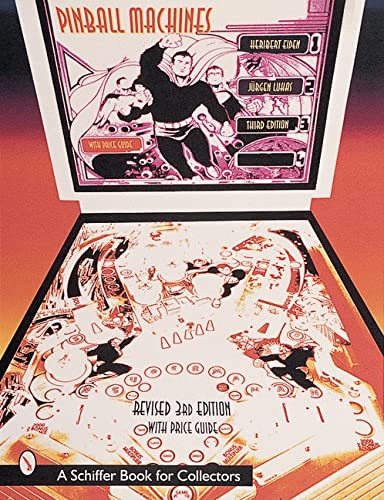9780764303166: Pinball Machines (Schiffer Book for Collectors (Hardcover))