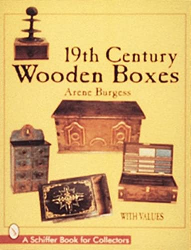 19th Century Wooden Boxes: Burgess
