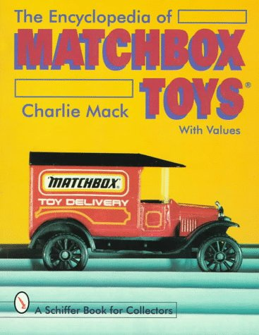 9780764303258: Encyclopedia of Matchbox Toys (Schiffer Book for Collectors)