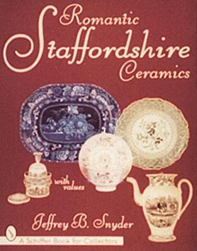 9780764303364: Romantic Staffordshire Ceramics