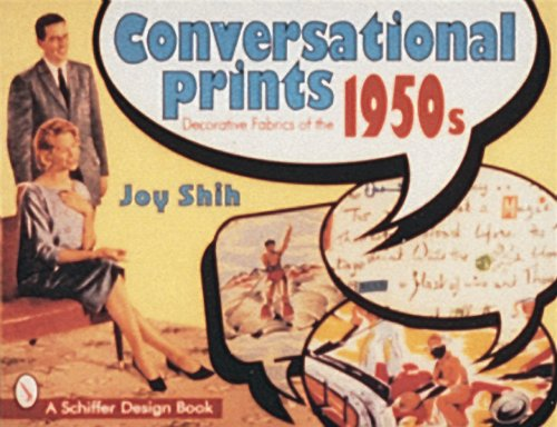 9780764303418: Conversational Prints: Decorative Fabrics of the 1950s (Schiffer Design Book)