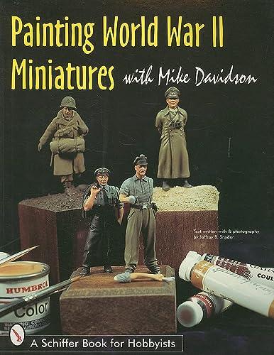 9780764303715: Painting World War II Miniatures (Schiffer Book for Hobbyists)