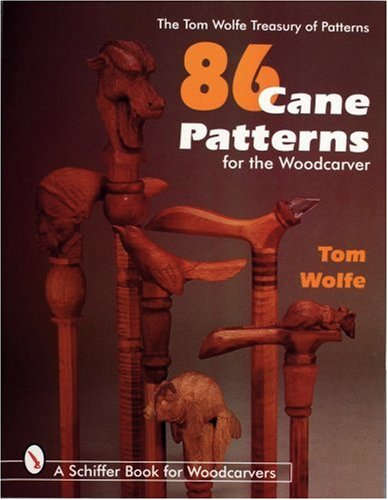 9780764303722: 86 Cane Patterns: For the Woodcarver (Tom Wolfe Treasury of Patterns)