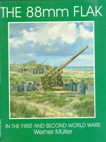 9780764303937: The 88mm Flak: (Schiffer Military History)