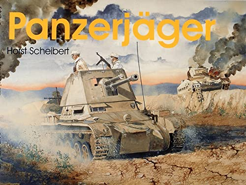9780764303951: Panzerjager: (Schiffer Military History)