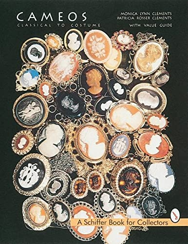 9780764304262: Cameos: Classical to Costume (A Schiffer Book for Collectors)