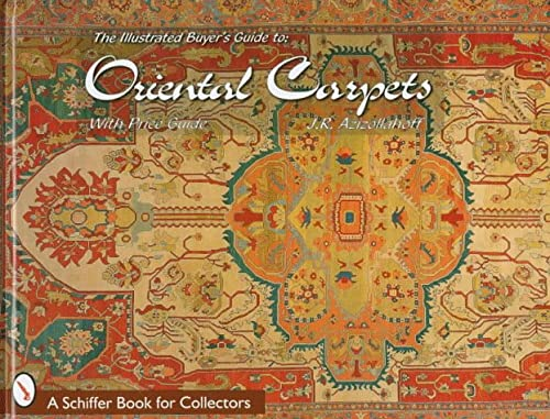 9780764304361: The Illustrated Buyer's Guide to Oriental Carpets