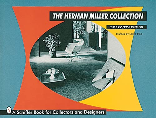 9780764304408: The Herman Miller Collection: The 1955/1956 Catalog: Catalogue Photos (Schiffer Book for Collectors and Designers)