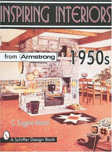 9780764304583: Inspiring Interiors from Armstrong 1950s