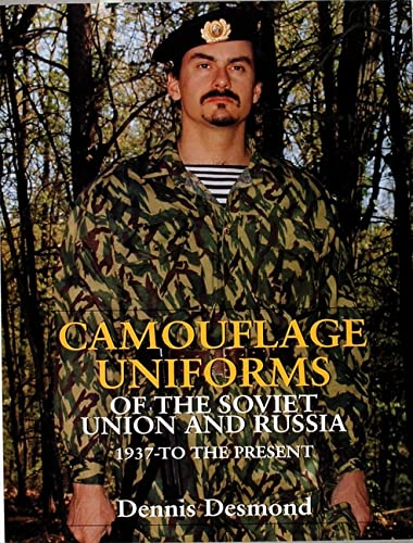 9780764304620: Camouflage Uniforms of the Soviet Union and Russia: 1937-to the Present (Schiffer Military History)