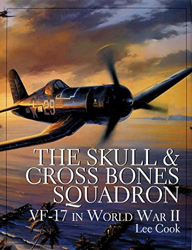 9780764304750: The Skull & Crossbones Squadron: VF-17 in World War II (Schiffer Book for Woodturners)
