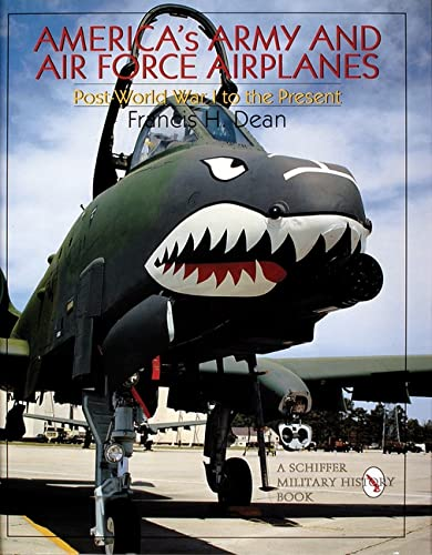 9780764304804: America's Army and Air Force Airplanes: Post-World War I to the Present (Schiffer Military/Aviation History)