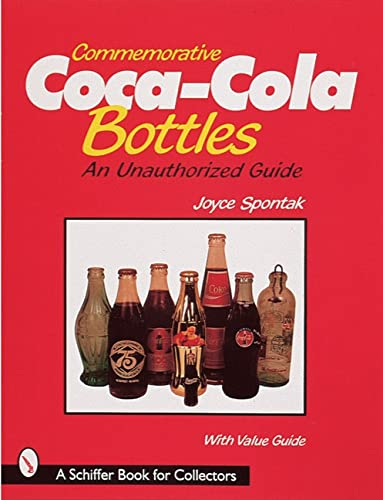9780764305436: Commemorative Coca-Cola (R) Bottles: An Unauthorized Guide: An Unauthorised Guide (A Schiffer Book for Collectors)
