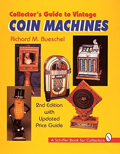 9780764305795: Collector's Guide to Vintage Coin Machines (Schiffer Book for Collectors)