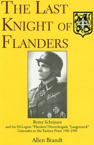 "The Last Knight of Flanders - Remy Schrijnen and his SS-Legion ""Flandern""/..."