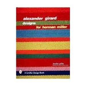 9780764306051: Alexander Girard Designs for Herman Miller