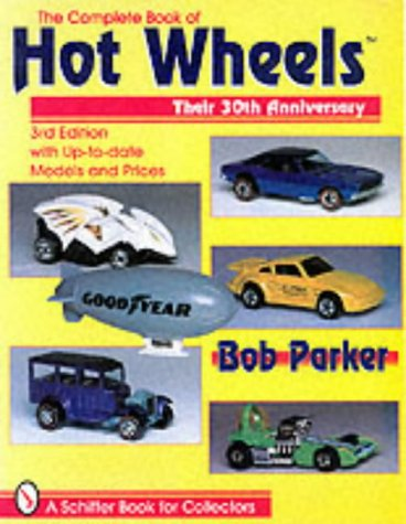 9780764306129: The Complete and Unauthorized Book of Hot Wheels