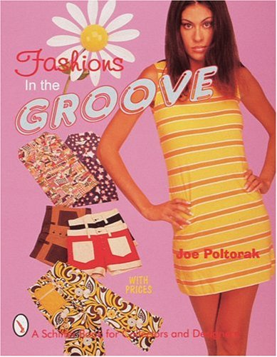 9780764306204: Fashions in the Groove, 1960s (Schiffer Book for Collectors and Designers)