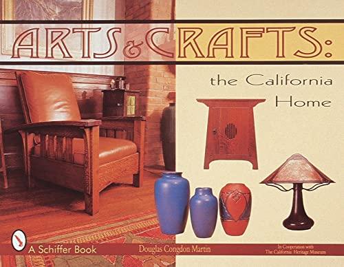 Arts & Crafts: The California Home: Congdon-Martin, Douglas, Winter, Robert