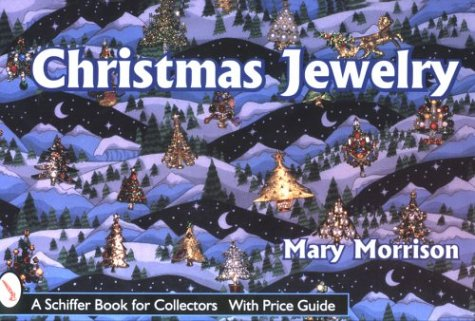 9780764306389: Christmas Jewelry (A Schiffer Book for Collectors)