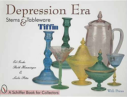 9780764306525: Depression Era Stems & Tableware: Tiffin (Schiffer Book for Collectors)
