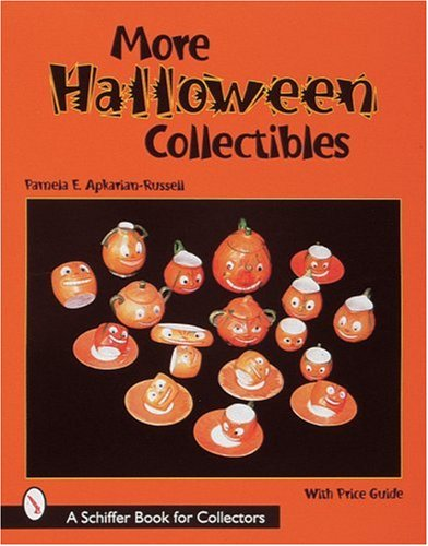 9780764306587: More Halloween Collectibles: Anthropomorphic Vegetables and Fruits of Halloween (Schiffer Book for Collectors)