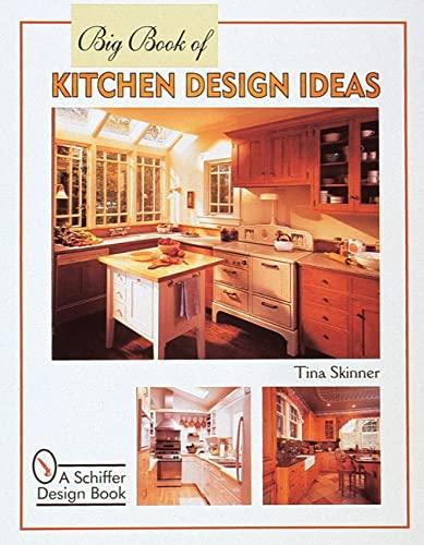 9780764306723: Big Book of Kitchen Design Ideas (Schiffer Design Book)