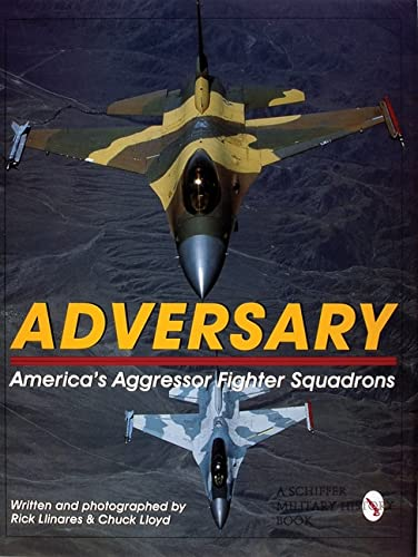 9780764306884: Adversary: America's Aggressor Fighter Squadrons