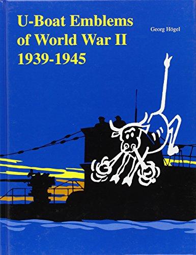 9780764307249: U-Boat Emblems in World War II: (Schiffer Book for Collectors)