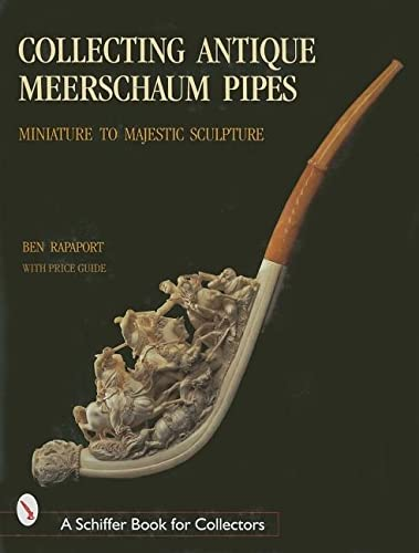 9780764307652: Collecting Antique Meerschaum Pipes: Miniature to Majestic Sculpture
