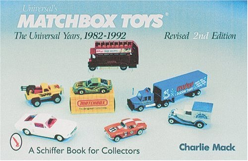 9780764307713: Universal's Matchbox Toys: The Universal Years, 1982-1992 With Price Guide