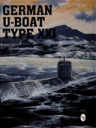 9780764307874: German U-Boat Type XXI (Schiffer Military/Aviation History)