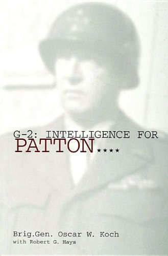 9780764308000: G-2: Intelligence for Patton: (Schiffer Military History Book)