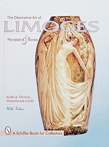 The Decorative Art of Limoges: Porcelain and Boxes
