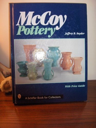 9780764308048: McCoy Pottery (A Schiffer Book for Collectors)