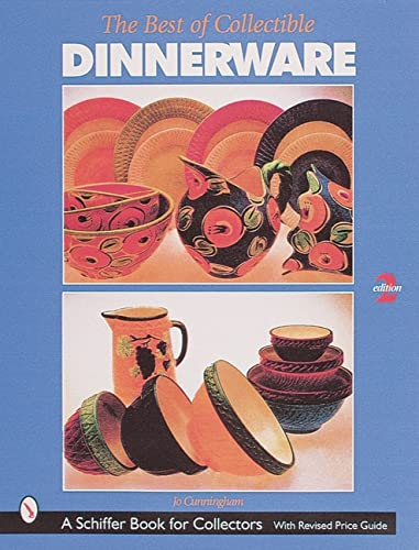 9780764308178: The Best of Collectible Dinnerware (A Schiffer Book for Collectors)