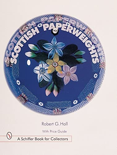 9780764308284: Scottish Paperweights
