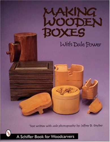 9780764308482: Making Wooden Boxes With Dale Power (Schiffer Book for Woodcarvers)